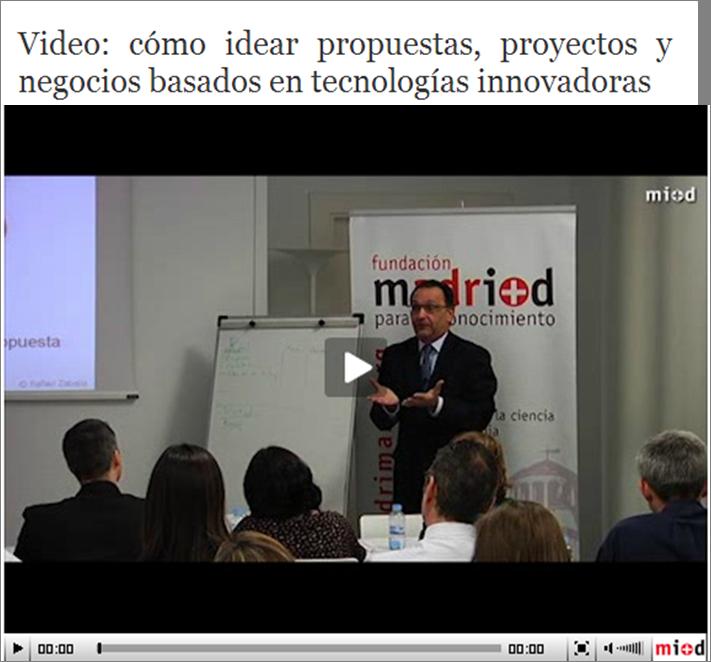 Taller de Ideación de Propuestas, Proyectos y Negocios; Madrimasd: Abril del 2012